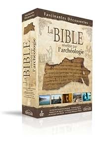 La Bible, révélée par l'archéologie [Édition Prestige]