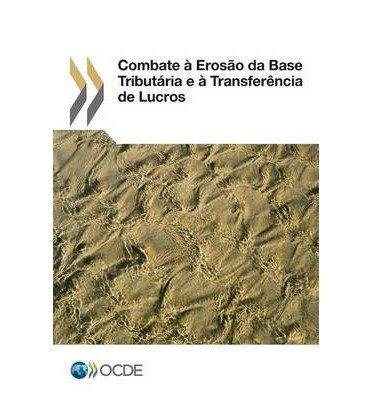 Combate a Erosao Da Base Tributaria E a Transferencia de Lucros (Paperback)(Portuguese) - Common
