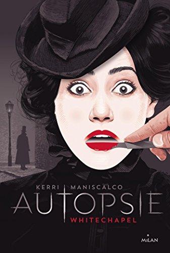 Vignette du document Autopsie : Whitechapel