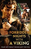 Forbidden Nights With A Viking: To Sin with a Viking (Forbidden Vikings, Book 1) / Enslaved by the Viking (Viking Warriors, Book 1) / Taken By the Viking ... Book 1) (Mills & Boon e-Book Collections)