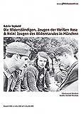 Die Widerständigen. Zeugen der Weißen Rose / Nein! Zeugen des Widerstandes in München [2 DVDs]