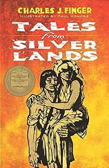 Tales From Silver Lands por Charles J. Finger epub