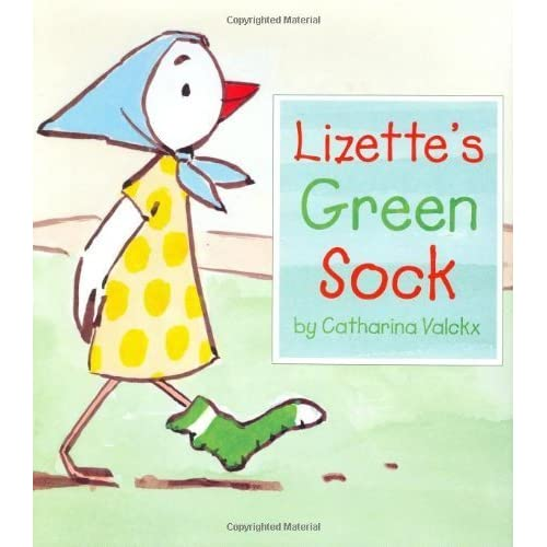 Lizette's Green Sock by Catharina Valckx (2005-05-23)
