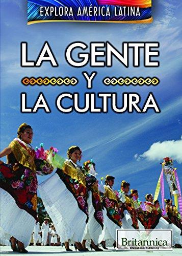 La gente y la cultura/ The People and Culture of Latin America (Explora América Latina/ Exploring Latin America) por Susan Nichols