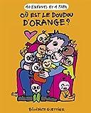 10 Enfants 1 Papa T6 - Où Est le Doudou d'Orange ?
