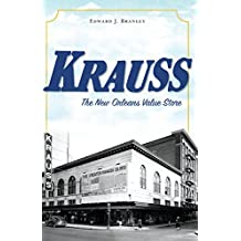 Krauss: The New Orleans Value Store (Landmarks) (English Edition)