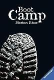 'Boot Camp (Ravensburger Taschenbücher)' von Morton Rhue