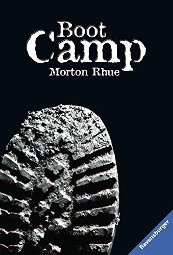 Buchseite und Rezensionen zu 'Boot Camp (Ravensburger Taschenbücher)' von Morton Rhue