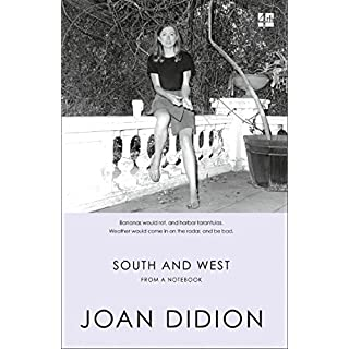 South and West: From A Notebook (English Edition)