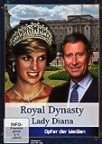Royal Dynasty: Lady Diana - Opfer der Medien