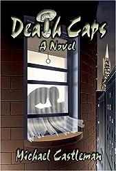 Death Caps by Michael Castleman (2015-02-25)