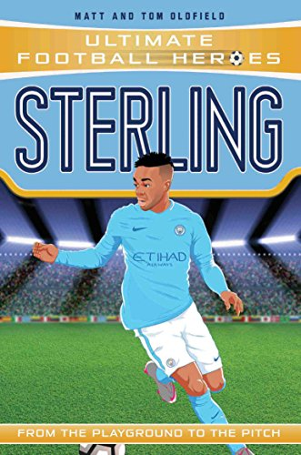 Sterling (Ultimate Football Heroes) - Collect Them All! (English Edition) -
