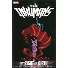 Inhumans: By Right of Birth by Ann Nocenti (2013-11-19)