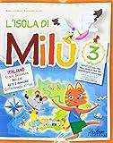 L'isola di Milù. Italiano. Per la Scuola elementare: 3