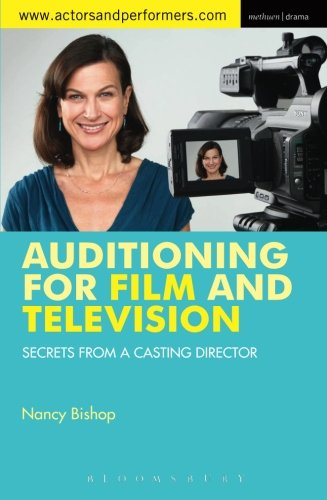 Auditioning for Film and Television: Secrets from a Casting Director (Performance Books)