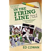 In the Firing Line: Diary of a season (English Edition)