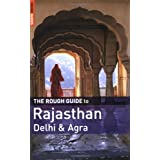 The Rough Guide to Rajasthan, Delhi and Agra (Rough Guide Travel Guides)