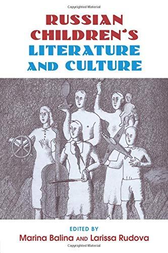 Russian Children's Literature and Culture -
