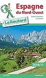 Espagne du Nord-Ouest 2018/2019 par Guide du Routard
