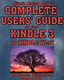 Ten Reasons the New Kindle 3 or Kindle Wi-Fi is a Must if You Love to Read And a Few Minor Drawbacks (Excerpts from Kindle Nation Daily's Complete User's ... 3 or Kindle Wi-Fi Book 1) (English Edition)