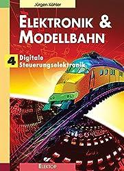 Elektronik & Modellbahn: Digitale Steuerungselektronik