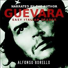 Guevara: Side by Side Edition - English/Italian