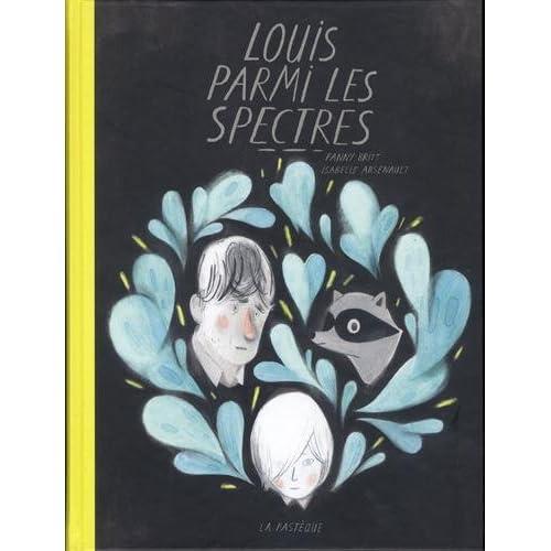 Louis parmi les spectres