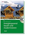 Energiesparend bauen und modernisieren - mit CD-ROM (Meine Immobilie Ratgeber)