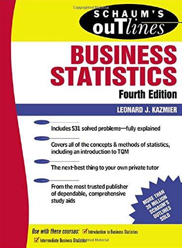 Schaum's Outline of Business Statistics (Schaum's Outline Series)