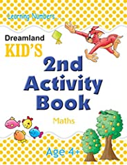 Dreamland Kid's: 2nd Activity Book - Maths - Age 4+ (Kid's Activit