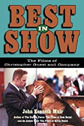 Best In Show: The Films Of Christopher Guest And Company