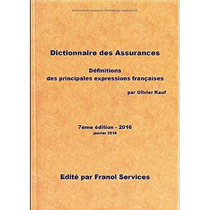 Dictionnaire des Assurances 2016 (7ème édition)