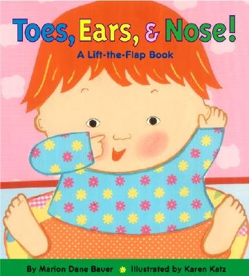 (Toes, Ears, & Nose!: A Lift-The-Flap Book) By Bauer, Marion Dane (Author) Hardcover on (01 , 2003)