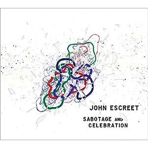 Sabotage and Celebration