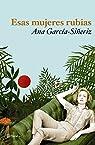 Esas mujeres rubias ) par García-Siñeriz