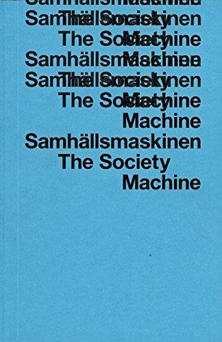The Society Machine