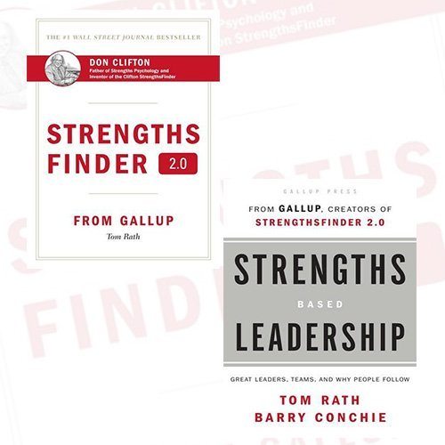 Tom Rath StrengthsFinder 2.0 and Strengths Based Leadership 2 Books Bundle Collection - A New and Upgraded Edition of the Online Test from Gallup's Now Discover Your Strengths,Great Leaders, Teams, and Why People Follow: A Landmark Study of Great Leaders, Teams, and the Reasons Why We Follow