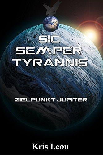 Sic Semper Tyrannis: Zielpunkt Jupiter