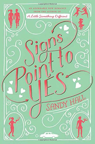 Signs Point to Yes: A Swoon Novel
