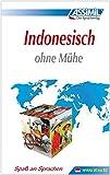 ASSiMiL Indonesisch ohne Mühe: Selbstlernkurs für Deutsche - Lehrbuch