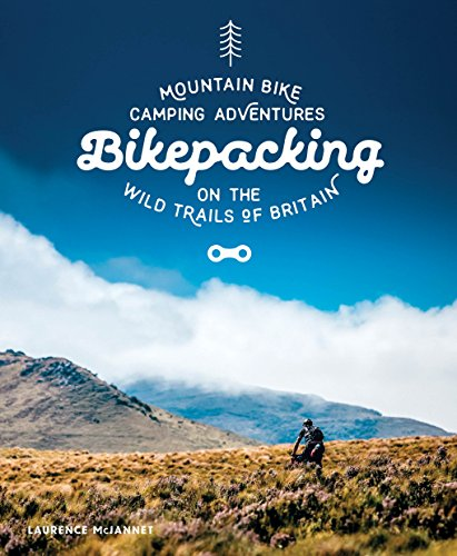 bikepacking-mountain-bike-camping-adventures-on-the-wild-trails-of-britain-english-edition
