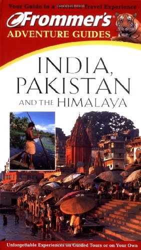 Frommer's Adventure Guide: India, Pakistan and the Himalaya