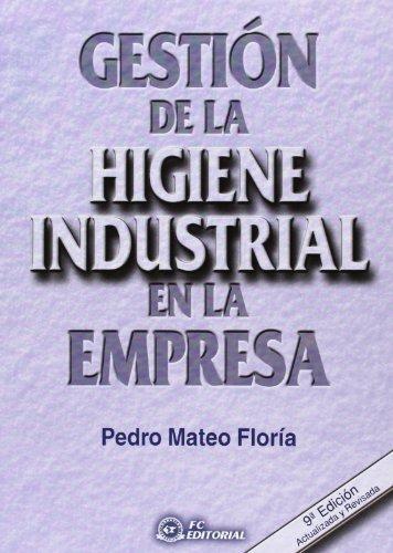 Gestión de la higiene industrial en la empresa
