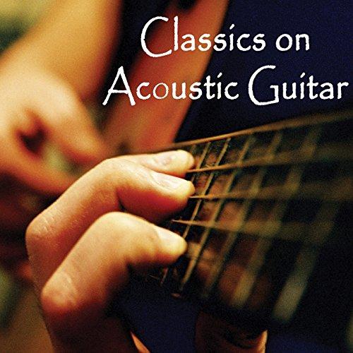 Classics on Acoustic Guitar