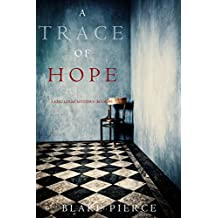 A Trace of Hope (a Keri Locke Mystery--Book #5) (English Edition)
