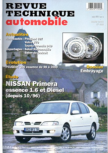 REVUE TECHNIQUE AUTOMOBILE N° 626 NISSAN PRIMERA ESSENCE 1.6 ET DIESEL 2.0 TD DEPUIS 10/96 par E.T.A.I.