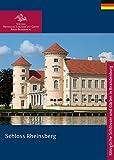 Schloss Rheinsberg (Königliche Schlösser in Berlin, Potsdam und Brandenburg)