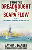 From the Dreadnought to Scapa Flow: Vol. 2: To the Eve of Jutland