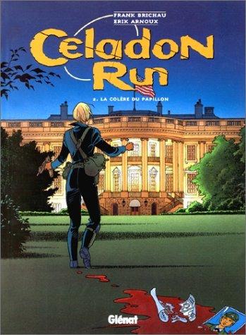 Celadon Run, tome 2 : La Colère du papillon