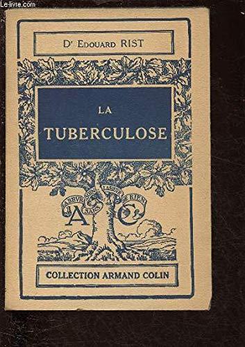 La tuberculose par Rist Edouard